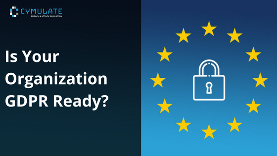 Is Your Organization GDPR Ready?