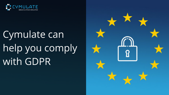 Cymulate Can Help You Comply With GDPR