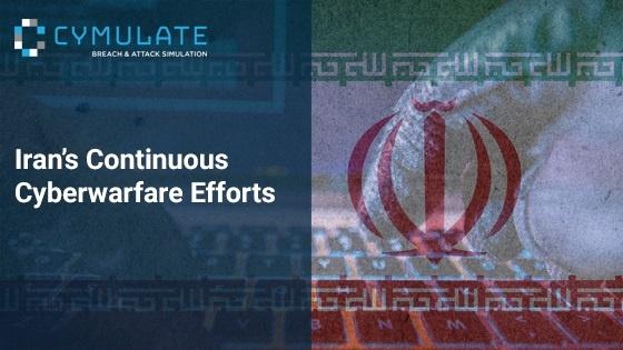 Iran's Continuous Cyberwarfare Efforts