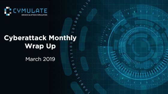 March Cyberattacks Wrap-up