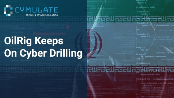 OilRig Keeps On Cyber Drilling