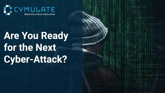Are You Ready for the Next Cyber-Attack?
