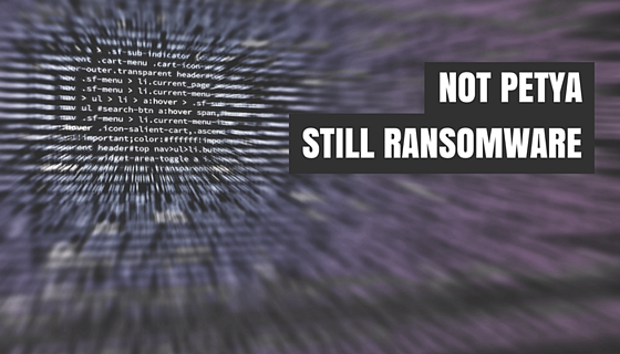 Petya, NotPetya call it the way you like, it is still Ransomware!