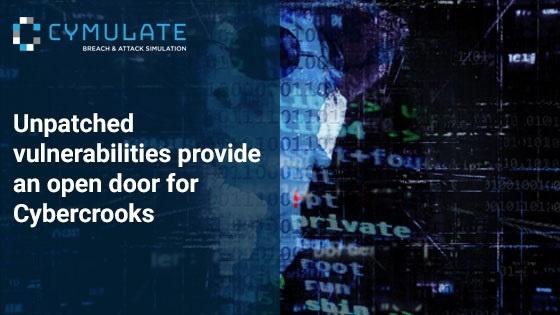 Unpatched vulnerabilities provide an open door for Cybercrooks
